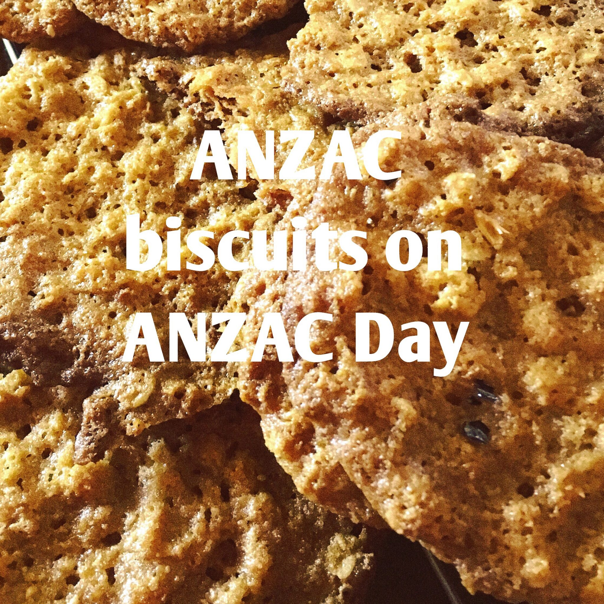 ANZAC biscuits on ANZAC Day