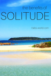 Solitude, blogging, weekly photo challenge, motivation,