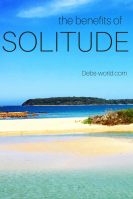 Solitude, blogging, weekly photo challenge, motivation,