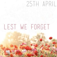 ANZAC Day - 25 April