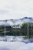Discover Tasmania's West Coast
