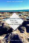 Adventure calls, off on a little holiday