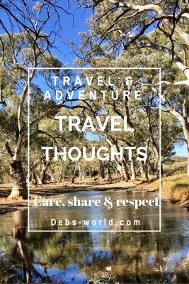 Travel thoughts, of a travel blogger - care, share, respect