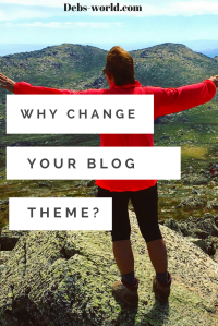 Why change your blog theme, on wordpress blogs.