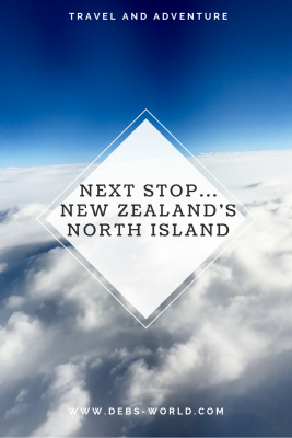Adventure calls, next stop New Zealand's North Island