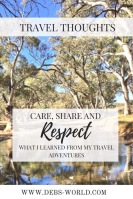 Travel thoughts - care, share and respect