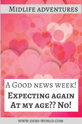 A good news week for this grandmother in waiting!