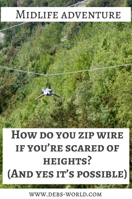 Zip wire adventure when you're scared of heights