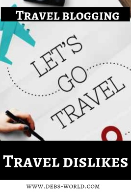 Travel dislikes, the fear of losing things