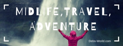 Midlife, Travel and Adventure - that's my life