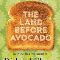 The Land Before Avocado by Richard Glover - Book Review