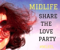 Midlife Share the Love linkup