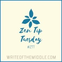 Zen Tip Tuesday