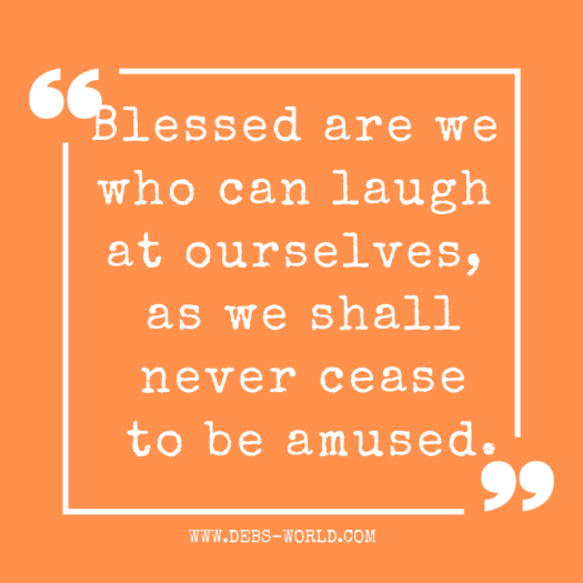 Laugh at yourself quote