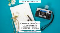 Blog Journaling in July 4