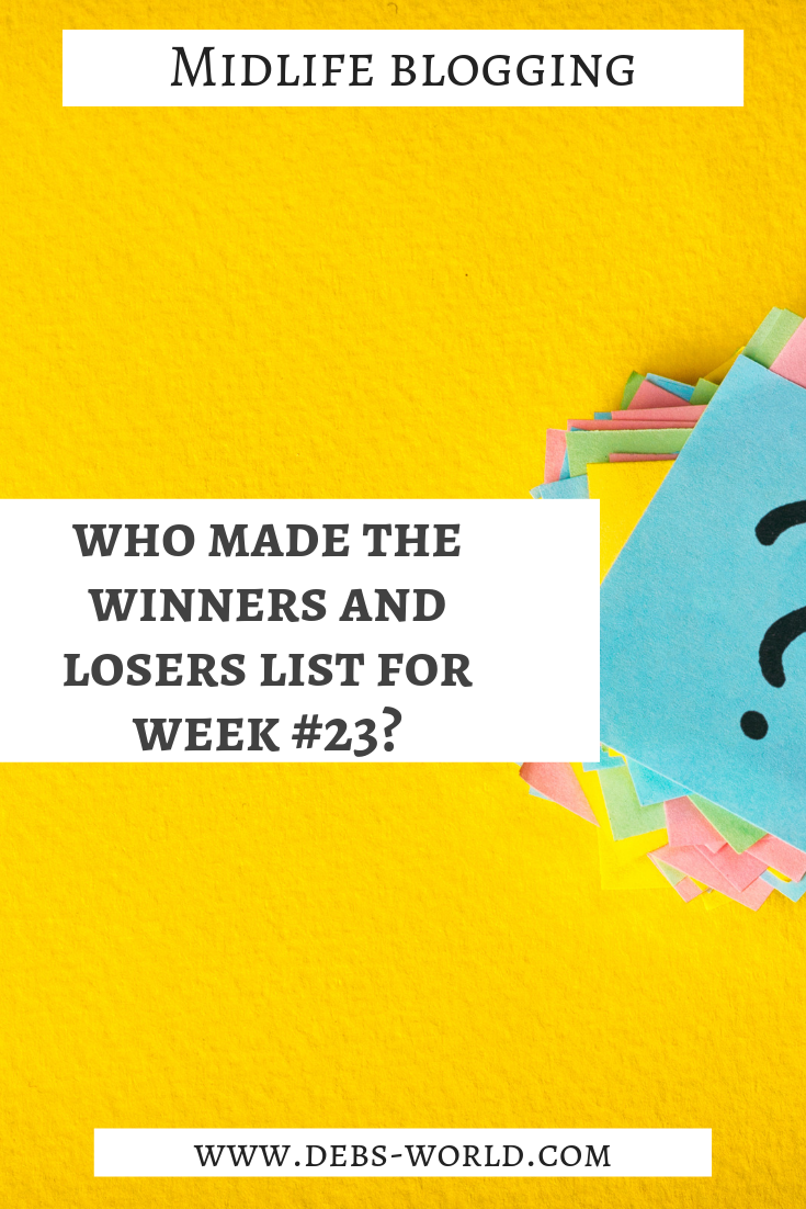 What's on the list of Winners and Losers for this week #23