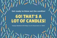 Turning 60 celebrating Beddian birthday