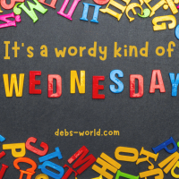 Wordy Wednesday - Welcome into the World