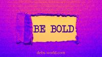 Be Bold in April