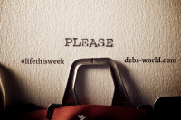Please for #lifethisweek