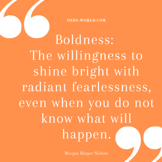 boldness quote