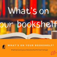 What's on your Bookshelf #2