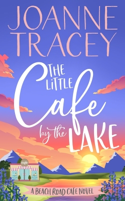 Jo's book - The Little Cafe by the Lake