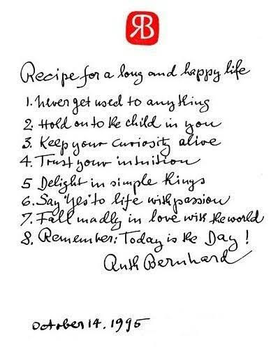 Recipe for a long and happy life by Ruth Bernhard